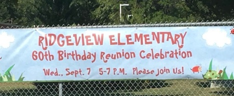 Ridgeview school 60th birthday Wednesday September 7 from 5 to 7. Let anyone know who has gone there .